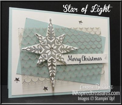 Star of Light stamp set for the CCMC sketch challenge this week.  Christmas, #stampinup, #inkspiredtreasures, #christmas, created by Connie Babbert, www.inkspiredtreasures.com