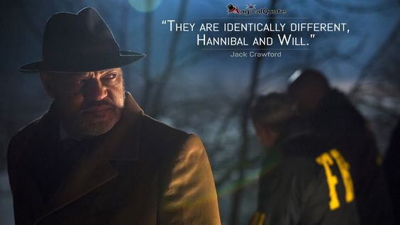 #JackCrawford: They are identically different, Hannibal and Will.  More on: http://www.magicalquote.com/series/hannibal/ #Hannibal
