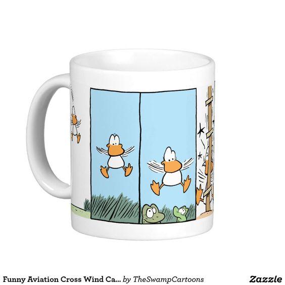 Funny Aviation Cross Wind Cartoon Coffee Mug #funnymugs #cartoons #ducks #coffeemugs http://www.zazzle.com.au/funny_aviation_cross_wind_cartoon_coffee_mug-168351081312691857?rf=238100710189761270
