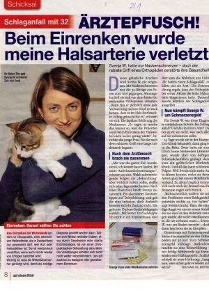 Auf einen Blick vom 03.01.2013 - Schlaganfall mit 32 - Ärztepfusch! Beim Einrenken wurde meine Halsarterie verletzt - Rechtsanwaltskanzlei Sabrina Diehl