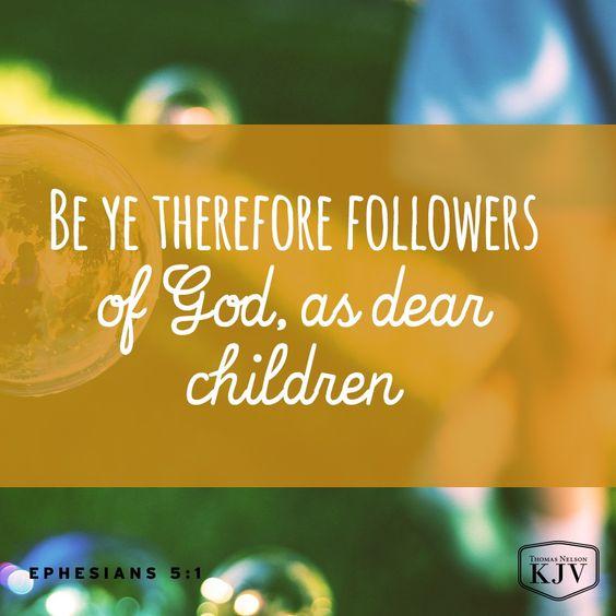 KJV Verse of the Day: Ephesians 5:1