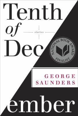 """One of the most important and blazingly original writers of his generation, George Saunders is an undisputed master of the short story, and """"Tenth of December"""" is his most honest, accessible, and moving collection yet. New York Times review"""