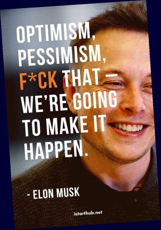 51 Elon Musk Quotes On Innovation And Success Istarthub Elon Musk Is The Number One Person In The In 2020 Elon Musk Quotes Business Motivational Quotes Elon Musk