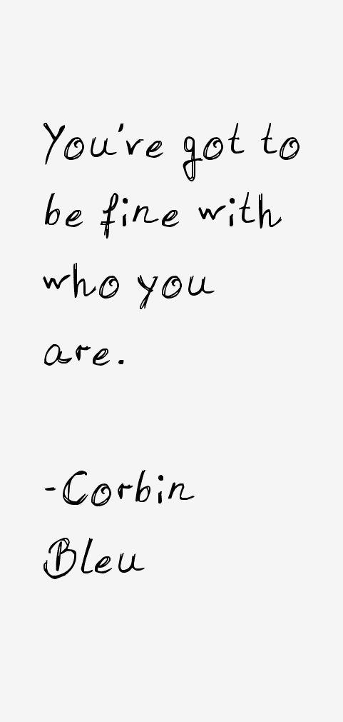 Corbin Bleu Quotes