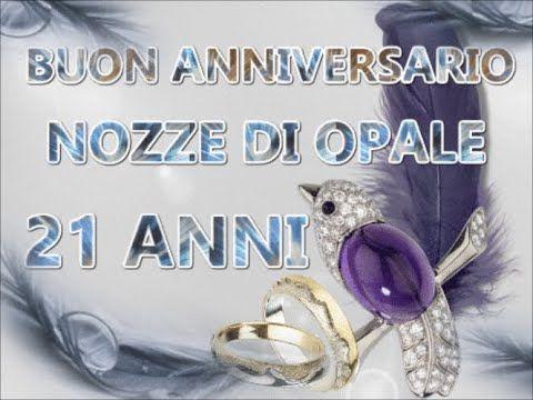 21 Anniversario Di Matrimonio.Buon Anniversario Nozze Di Opale 21 Anni Di Matrimonio Buongiorno