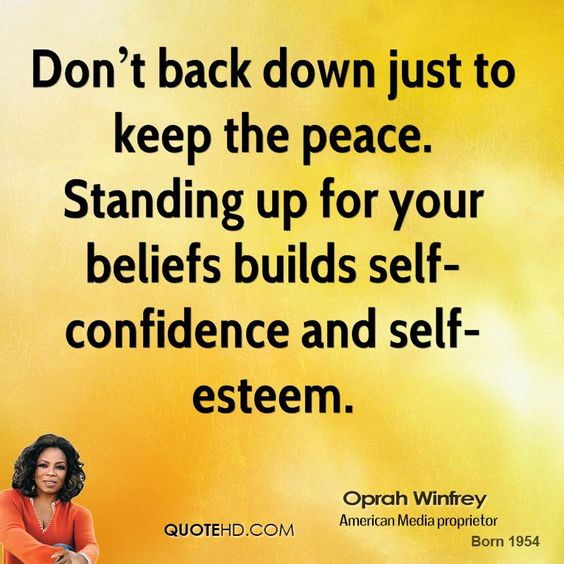 Confidence Quotes Oprah: Standing Up For Yourself Quotes And Sayings