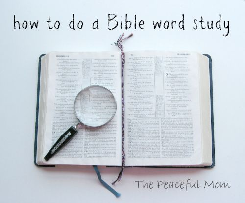Have you ever wanted to dig a little deeper into a Bible verse but you weren't sure how? I've got a step-by-step method to make that Bible verse come alive! -- from ThePeacefulMom.com