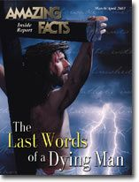 The Last Words of a Dying Man #AmazingFacts #Adventist #Christian