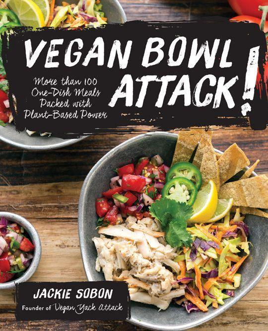 Vegan Bowl Attack! Review, Recipe   Giveaway! [closed]