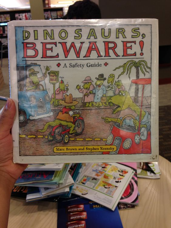 Dinosaurs beware! A safety guide book. By Marc Brown and Stephen Krensky