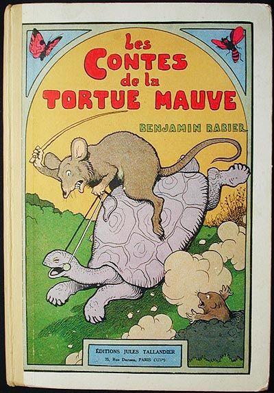 Les Contes de la Tortue Mauve; texte et illustrations de Benjamin Rabier