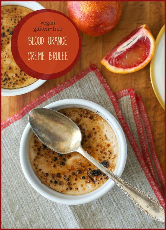 Let's all put our fancy ‪‎vegan‬ pants on and try some homemade blood orange creme brûlée! :P