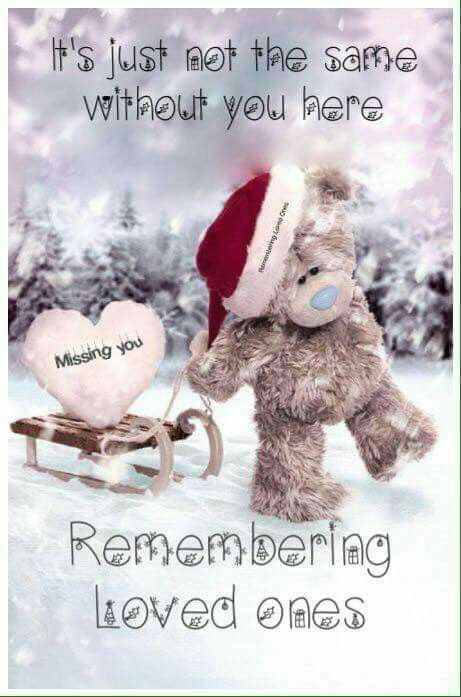 It S Not The Same Without You Here Tatty Teddy Teddy Christmas In Heaven