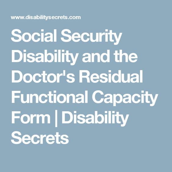 Social Security Disability and the Doctoru0027s Residual Functional - social security form
