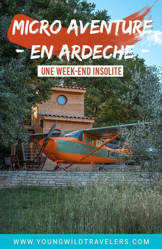Notre Micro Aventure En Ardeche Activite Et Nuit Insolite Pour Un Week End Nuit Insolite Ardeche Ardeche France