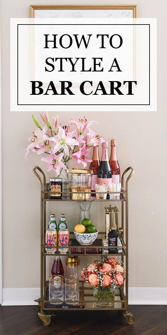 How To Style A Bar Cart Living Room Bar Gold Bar Cart Bar Cart Decor In 2020 Bar Cart Styling Bar Cart Decor Apartment Bar