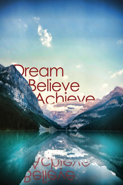 Dream, believe, achieve Art Print