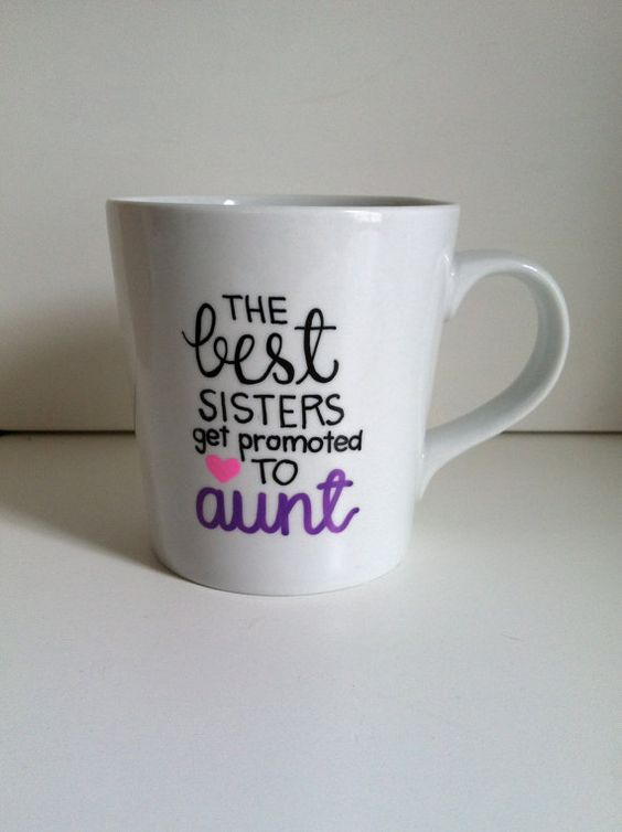 The Best Sisters Get Promoted to Aunt hand painted coffee mug. Great gift idea from MorningSunshineShop on etsy!