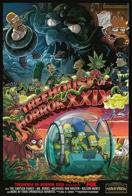 The Simpsons Tree House Of Horror Xxix Tv Poster Thesimpsons Tv Series Posters Scififantasy Sup Simpsons Treehouse Of Horror The Simpsons Movie The Simpsons