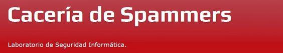 """Seguridad Informática """"A lo Jabalí ..."""": Recomendaciones Cacería de Spammers"""