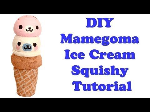 Homemade Mamegoma Ice Cream Squishy Tutorial - YouTube geeky crafts Pinterest Homemade ...