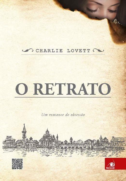 O Retrato Charlie Lovett Livros Retrato