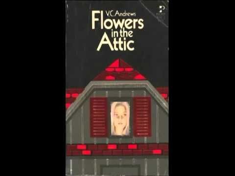 Flowers In The Attic Audiobook Cleo Virginia Andrews Part 1 Flowers In The Attic Audio Books Attic