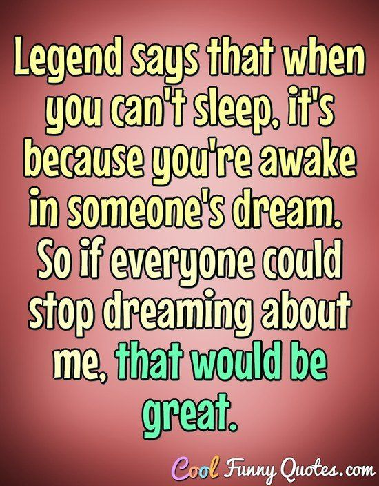 Funny Quote Cant Sleep Quotes Sleep Quotes Funny Cant Sleep