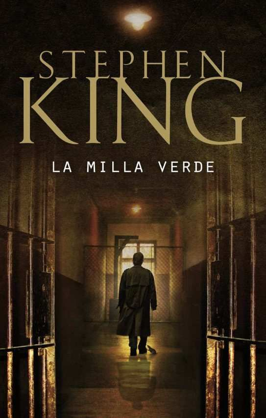 Descargar La Milla Verde De Stephen King Pdf Epub Milla Verde Stephen King It Libros De Stephen King