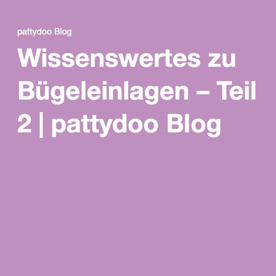 Wissenswertes zu Bügeleinlagen – Teil 2 | pattydoo Blog