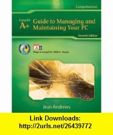 Lab Manual for Andrews A+ Guide to Managing  Maintaining Your PC (Test Preparation) (9781435487406) Jean Andrews , ISBN-10: 1435487400  , ISBN-13: 978-1435487406 ,  , tutorials , pdf , ebook , torrent , downloads , rapidshare , filesonic , hotfile , megaupload , fileserve