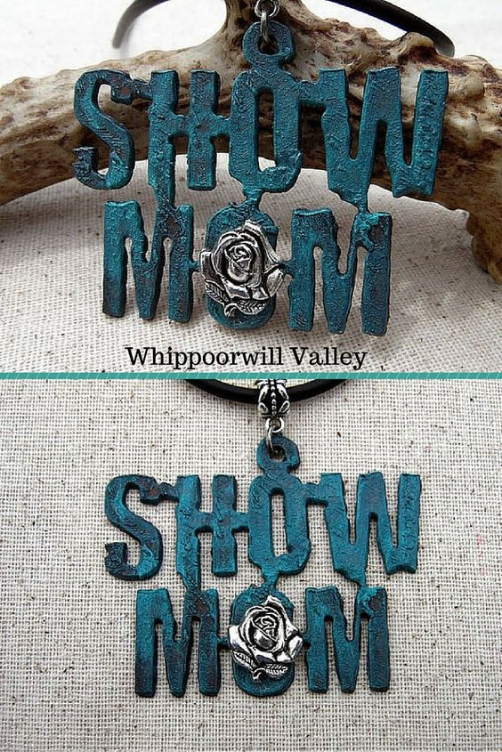 Show Mom Necklace.  A special gift for that 4-H, FFA, Rodeo, Horse Show or whatever show mom!    Show moms wear many hats - - secretary, chauffeur, truck driver, banker, accountant, designer, coach, groom and photographer, not to mention they can back a trailer, give a pep talk and muck stalls like nobody's business!  Don't forget to let mom know how much you love and appreciate her.  https://www.etsy.com/your/shops/WhippoorwillValley/tools/listings/345773274