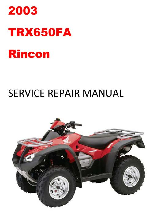 2003 2005 Trx650fa Rincon Repair Service Manual In 2021 Repair Manual Honda Service