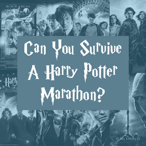 How to Have A Harry Potter Movie Marathon In One Day - Potter Talk