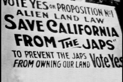 """Vote Yes on Proposition No. 1 Alien Land Law. Save California from the Japs. To Prevent the Japs from Owning Our Land. Vote Yes.""  This is a sign promoting Proposition 1, the California Alien Land Law of 1912-1913 that prohibits Asian migrants from owning property. It passed.:"