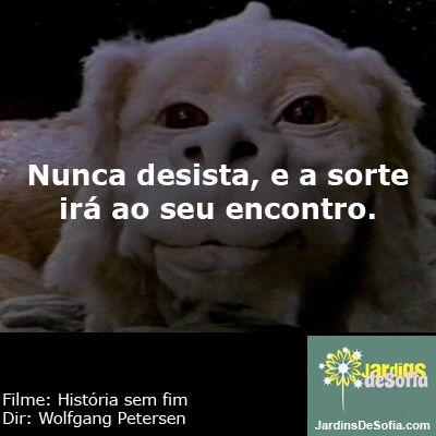 frase-filme-Historia sem Fim- Falkor <3 The NeverEnding Story-Personagens -Falkor
