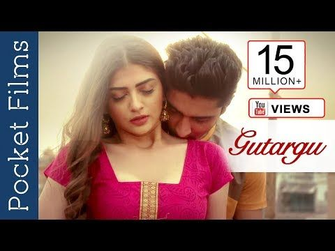 Gutargu Hindi Short Film Love Story Movie Short Film Romantic Love Stories