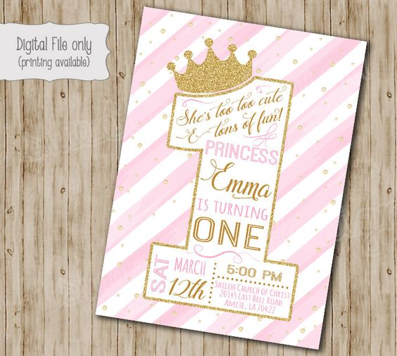 A personal favorite from my Etsy shop https://www.etsy.com/listing/269613087/first-princess-birthday-invitation-gold