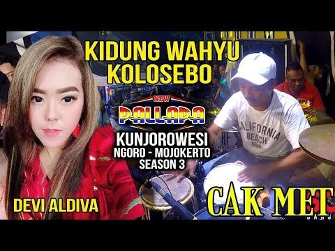 Kidung Wahyu Kolosebo Devi Aldiva Cak Met New Pallapa