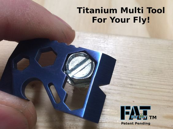 A Micro Titanium Multi Tool For Your Fly - Now Fatter and With More Features!  Each Fat Fly is Hand Ground & Made in the USA.
