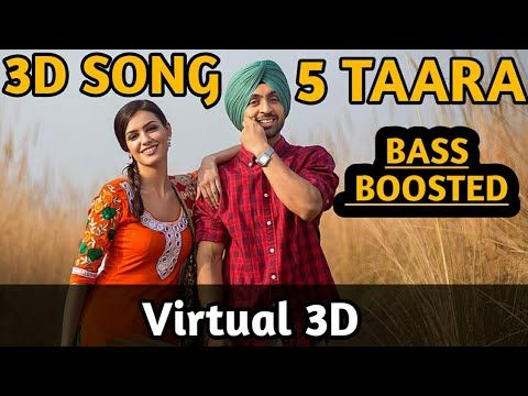 5 Taara 3d Audio Song Diljit Dosanjh Virtual 3d Bass Boosted Audio Latest Punjabi Songs Youtube Bollywood Songs Songs News Songs
