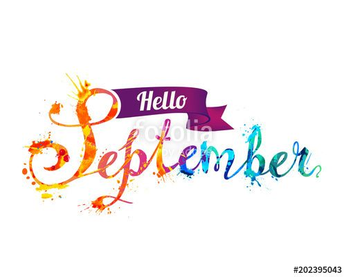 Hello September Photos With Images