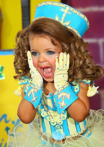 Toddlers and Tiaras,the only thing able to make an otherwhise cute kid look and dress like a fifty yearold stripper. Get this girl on a playground ,like...asap.