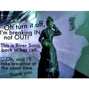 My favorite River Song moment.---one of, just kind sums up her particular brand of awesomeness! :)