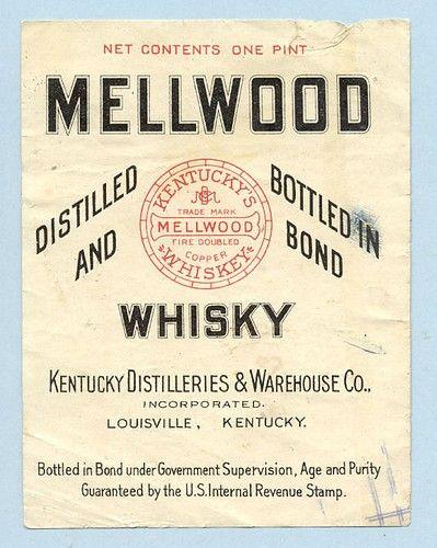 Vintage Mellwood Whiskey Label Typography Pinterest Whiskey Logos And Vintage