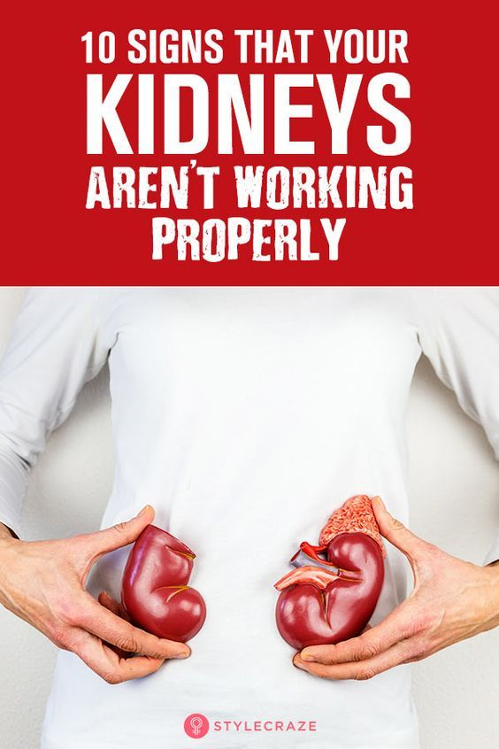 10 Signs That Your Kidneys Aren T Working Properly Kidney