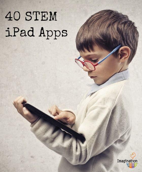 Stem Science Technology Engineering Math: 40 STEM Apps For Kids (Science, Technology, Engineering