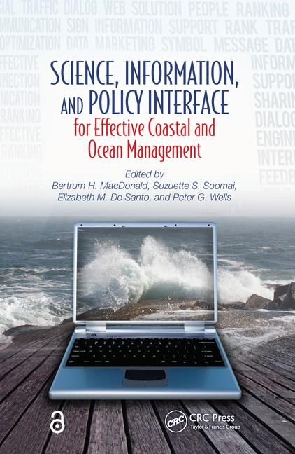 Science, Information, and Policy Interface for Effective Coastal and Ocean Management.