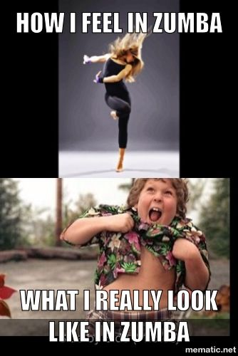 Everything you need to know about zumba This meme I made captures what I feel and cant express in words. Lol