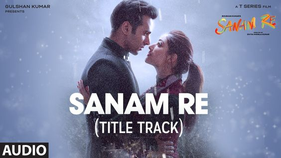 SANAM RE Full Audio Song (Title Track)   Pulkit Samrat, Yami Gautam, Div...